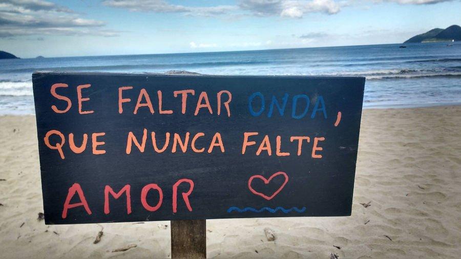 Placa com mensagem inspiradora | O que fazer em Ilhabela