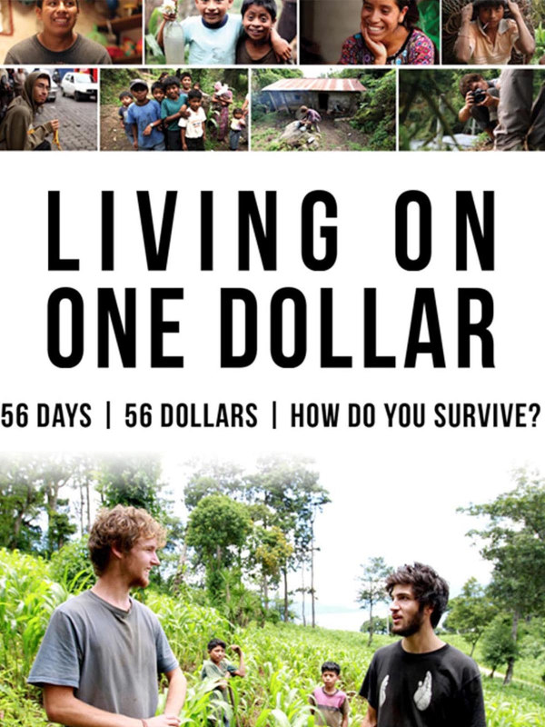 Documentário Living on one dollar