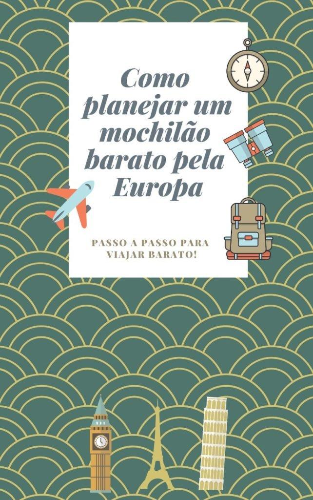 Capa do eBook Como planejar um mochilão barato pela Europa